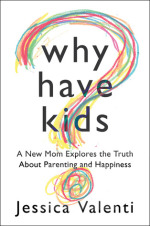 We're More Alike Than We are Different: Book Review on Why Have Kids?