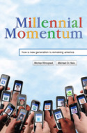 Millennial Momentum: How a New Generation is Remaking America