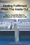Finding Fulfillment From the Inside Out