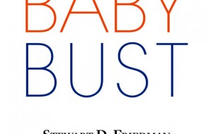 Ruminations on the Book, Baby Bust