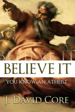Review of Believe It, You Know an Atheist