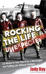 Rockin the Life Unexpected by Jody Day