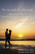 Review of Dr. He Said, Dr. She Said:  Advice Columns on How to Make Relationships Work