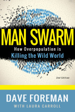 Man Swarm, Laura Carroll, Dave Foreman