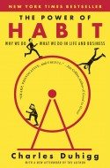 Nonfiction Book Review: The Power of Habit: Why We Do What We Do in Life and Business