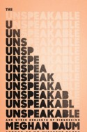 LiveTrue Book Review: The Unspeakable and Other Subjects of Discussion