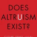 Nonfiction Book Review: Does Altruism Exist?