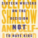 Nonfiction Book Review: Selfish, Shallow and Self-Absorbed