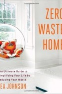 How to Create a Zero Waste Home